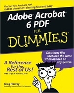 Adobe Acrobat 6 PDF for Dummies – Greg Harvey [PDF] [English]
