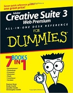 Adobe Creative Suite 3 – Web Premium ALL-IN-ONE DESK REFERENCE for Dummies – Damon Dean, Andy Cowitt, Jennifer Smith, Christopher Smith [PDF] [English]