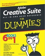 Adobe Creative Suite ALL-IN-ONE DESK REFERENCE for Dummies – Jennifer Smith, Jen deHaan [PDF] [English]