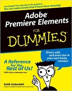Adobe Premiere Elements for Dummies – Keith Underdahl [PDF] [English]