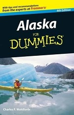 Alaska for Dummies (4th Edition) – Charles Wohlforth [PDF] [English]