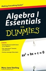 Algebra I Essentials for Dummies – Mary Jane Sterling [PDF] [English]