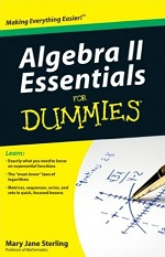Algebra II Essentials for Dummies – Mary Jane Sterling [PDF] [English]