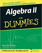Algebra II for Dummies – Mary Jane Sterling [PDF] [English]