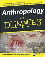 Anthropology for Dummies – Cameron M. Smith, Evan T. Davies [PDF] [English]
