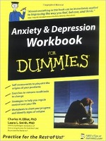 Anxiety & Depression Workbook for Dummies – Charles H. Elliott, Laura L. Smith [PDF] [English]