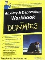 Anxiety & Depression Workbook for Dummies – Charles H. Elliott, Laura L. Smith [PDF] [English]