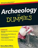 Archaeology for Dummies – Nancy Marie White [PDF] [English]
