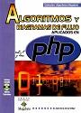 Algoritmos y diagramas de flujo aplicados en PHP (Primera Edición) – Megabyte [PDF]