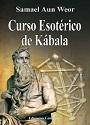 Curso Esotérico de Kábala (Segunda Edición) – Samael Aun Weor [PDF]