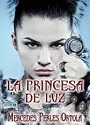 La princesa de Luz – Mercedes Perles Ortola [PDF]