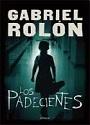 Los padecientes – Gabriel Rolón [PDF]