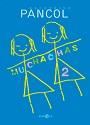 Muchachas vol. 2 – Katherine Pancol [PDF]