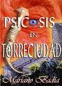 Psicosis en Torreciudad – Mariano Badía [PDF]