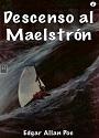 Un descenso al Maelström – Edgar Allan Poe [PDF]