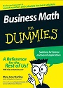 Business Math for Dummies – Mary Jane Sterling [PDF] [English]
