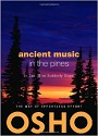 Ancient Music in the Pines: In Zen, Mind Suddenly Stops – Osho [PDF] [English]