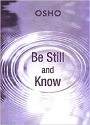 Be Still and Know – Osho [PDF] [English]