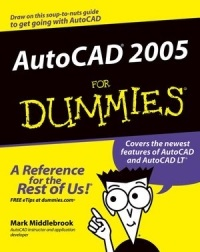 AutoCAD 2005 for Dummies – Mark Middlebrook [PDF] [English]
