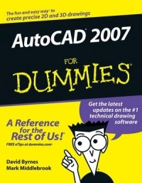 AutoCAD 2007 for Dummies – David Byrnes, Mark Middlebrook [PDF] [English]