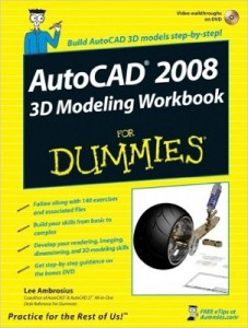 AutoCAD 2008 3D Modeling Workbook for Dummies – Lee Ambrosius [PDF] [English]