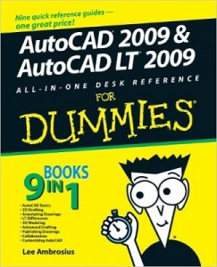 AutoCAD 2009 & AutoCAD LT 2009 ALL-IN-ONE DESK REFERENCE for Dummies – Lee Ambrosius [PDF] [English]
