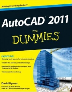 AutoCAD 2011 for Dummies – David Byrnes [PDF] [English]