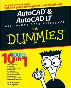 AutoCAD & AutoCAD LT ALL-IN-ONE DESK REFERENCE for Dummies – Lee Ambrosius, David Byrnes [PDF] [English]