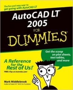AutoCAD LT 2005 for Dummies – Mark Middlebrook [PDF] [English]