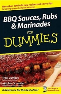 BBQ Sauces, Rubs & Marinades for Dummies – Traci Cumbay, Tom Schneider [PDF] [English]