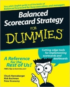 Balanced Scorecard Strategy for Dummies – Chuck Hannabarger, Rick Buchman, Peter Economy [PDF] [English]