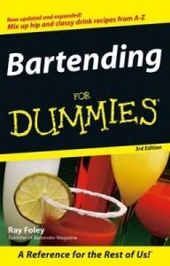 Bartending for Dummies (3rd Edition) – Ray Foley [PDF] [English]