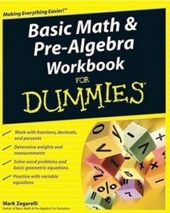 Basic Math & Pre-Algebra Workbook for Dummies – Mark Zegarelli [PDF] [English]