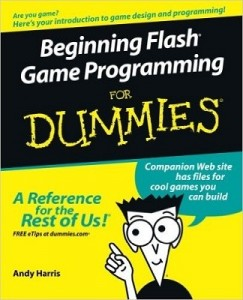 Beginning Flash Game Programming for Dummies – Andy Harris [PDF] [English]