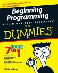 Beginning Programming ALL-IN-ONE DESK REFERENCE for Dummies – Wallace Wang [PDF] [English]