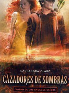 Ciudad de Los Ángeles caídos (Cazadores de sombras #4) – Cassandra Clare [ePub & Kindle]