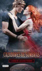Ciudad de las almas perdidas. Cazadores de sombras 5: Cazadores de Sombras 5 – Cassandra Clare [ePub & Kindle]