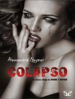 Colapso (Mírame y dispara #3) – Alessandra Neymar [PDF]
