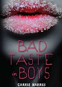 Bad Taste in Boys (Kate Grable #1) – Carrie Harris [PDF]