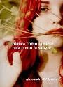 Blanca como la nieve, roja como la sangre – Alessandro D' Avenia [PDF]