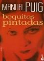 Boquitas pintadas – Manuel Puig [PDF]