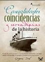 Casualidades, coincidencias y serendipias de la historia – Gregorio Doval [PDF]