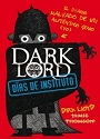 Dias de Instituto (Dark Lord #1) – Jamie Thomson [PDF]