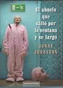 El abuelo que saltó por la ventana y se largó – Jonas Jonasson [PDF]