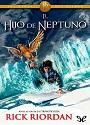 El hijo de Neptuno (Los Heroes del Olimpo #2) – Rick Riordan [PDF]