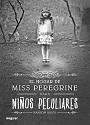 El hogar de Miss Peregrine para niños peculiares – Ransom Riggs [PDF]