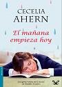 El mañana empieza hoy – Cecelia Ahern [PDF]
