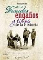 Fraudes, engaños y timos de la historia – Gregorio Doval [PDF]