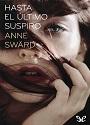 Hasta el último suspiro – Anne Swärd [PDF]