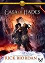 La Casa de Hades (Los Heroes del Olimpo #4) – Rick Riordan [PDF]